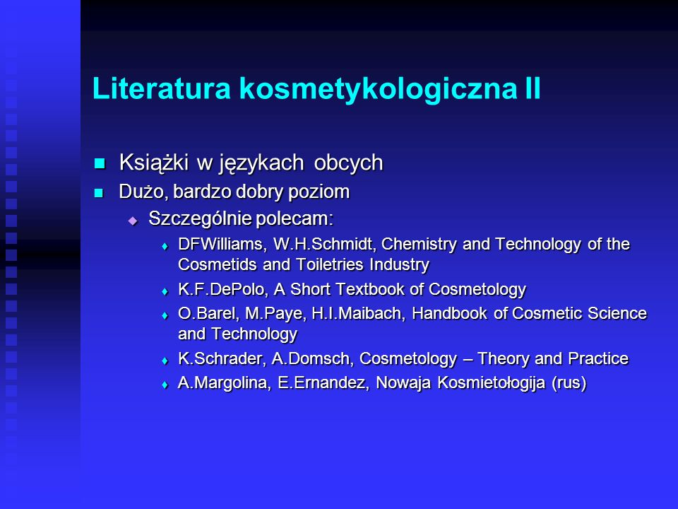 Literatura kosmetykologiczna II