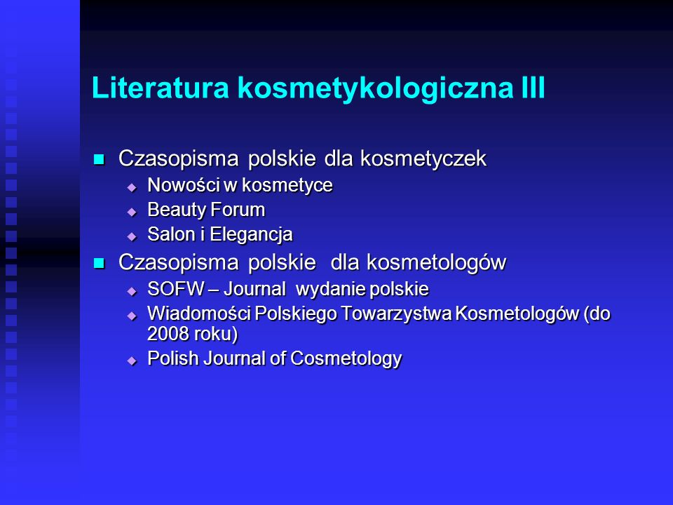 Literatura kosmetykologiczna III
