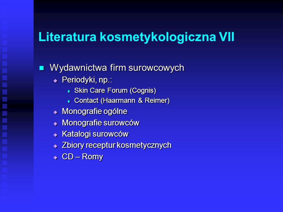Literatura kosmetykologiczna VII