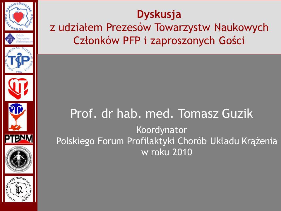 Prof. dr hab. med. Tomasz Guzik