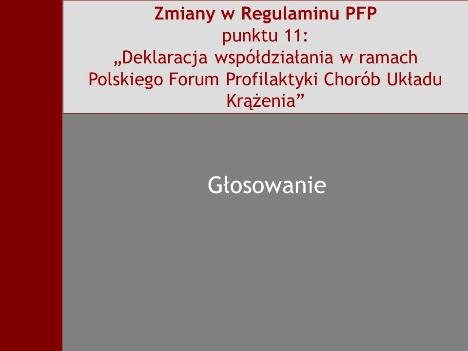 """Zmiany w Regulaminu PFP punktu 11: """"Deklaracja współdziałania w ramach"""