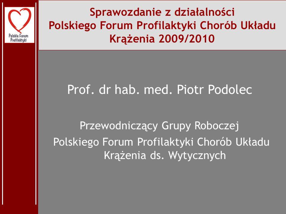 Prof. dr hab. med. Piotr Podolec