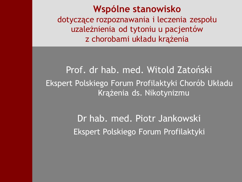Prof. dr hab. med. Witold Zatoński
