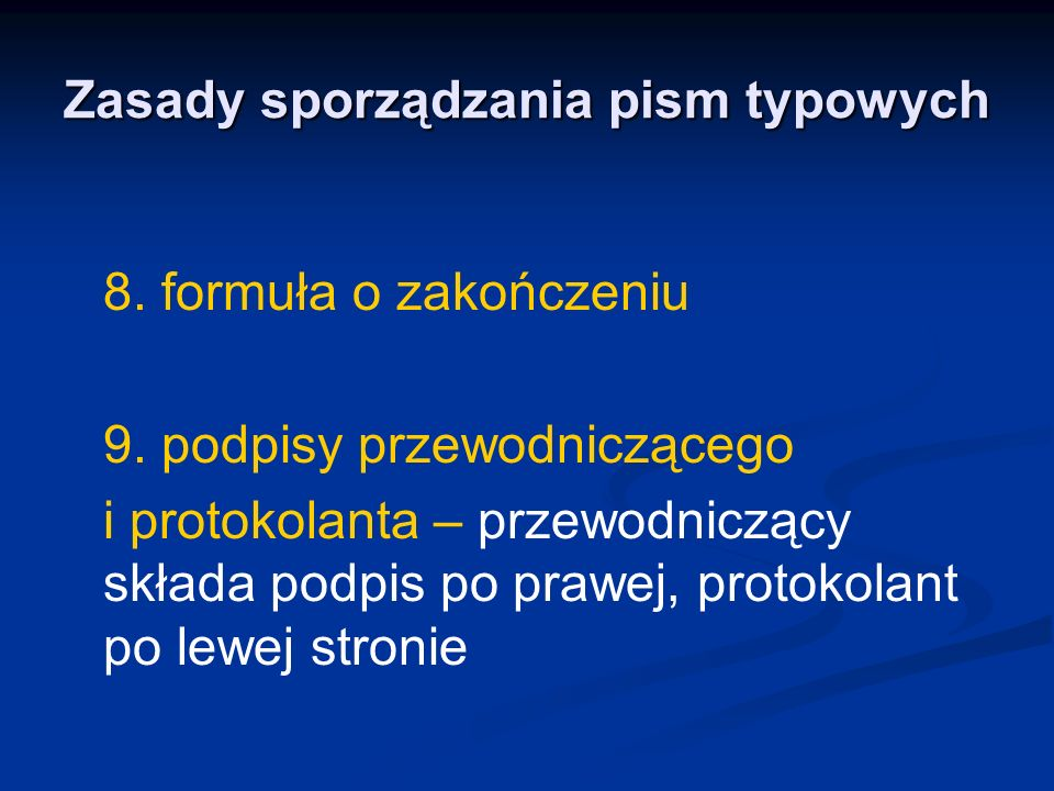 Zasady sporządzania pism typowych