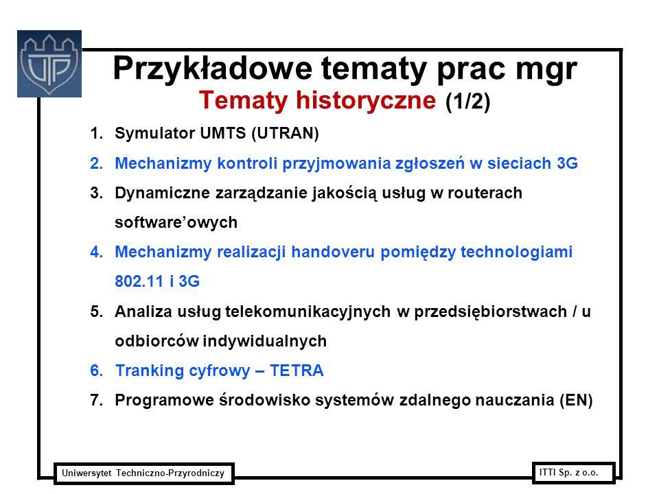 Przykładowe tematy prac mgr Tematy historyczne (1/2)