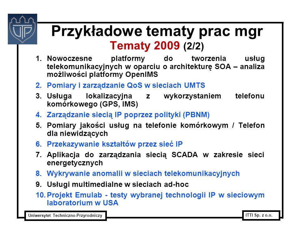 Przykładowe tematy prac mgr Tematy 2009 (2/2)