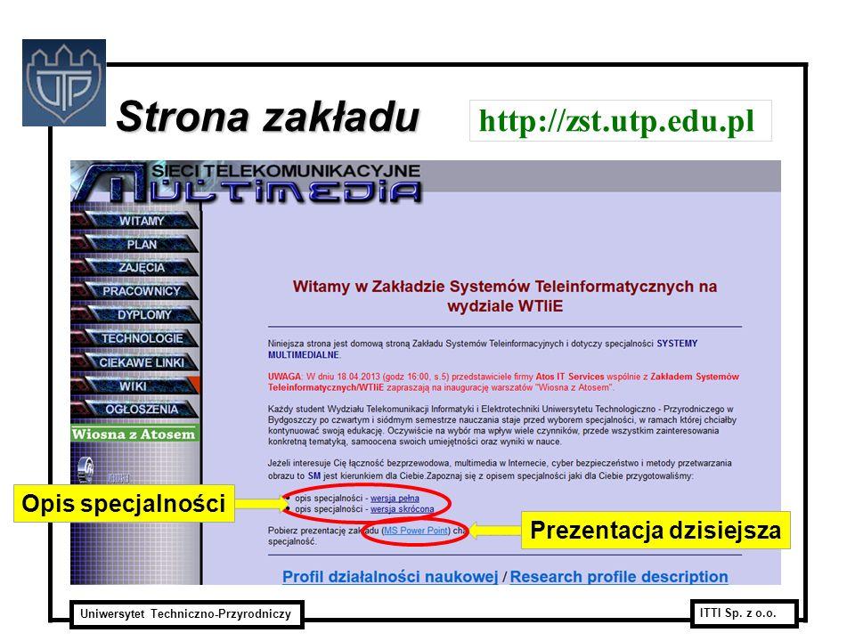 Strona zakładu http://zst.utp.edu.pl Opis specjalności