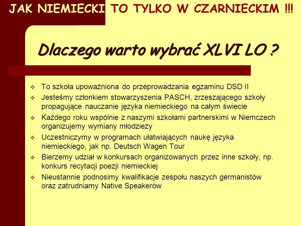 Dlaczego warto wybrać XLVI LO