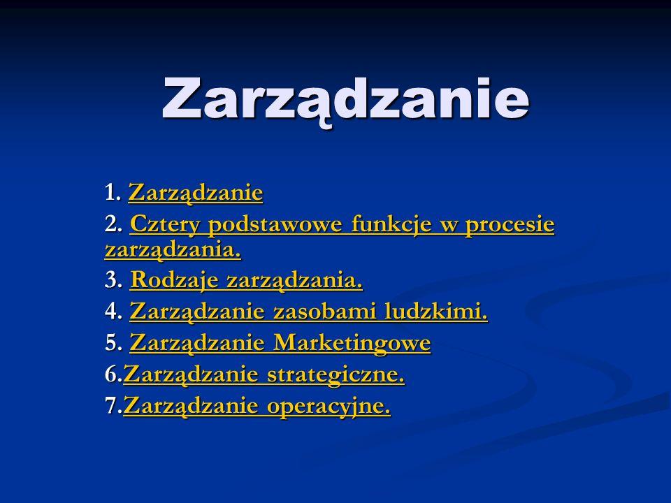 Zarządzanie 1. Zarządzanie