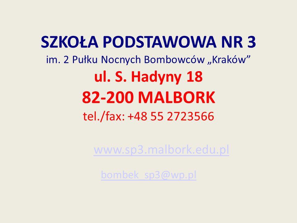 """SZKOŁA PODSTAWOWA NR 3 im. 2 Pułku Nocnych Bombowców """"Kraków ul. S"""