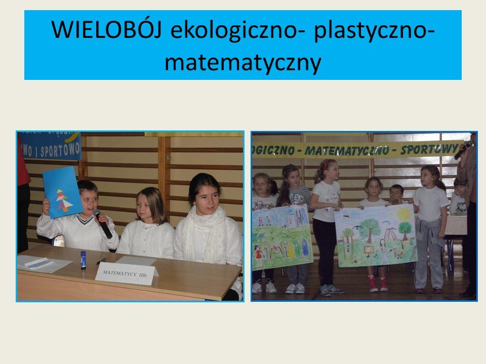 WIELOBÓJ ekologiczno- plastyczno-matematyczny