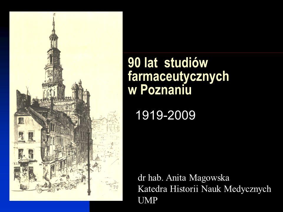 90 lat studiów farmaceutycznych w Poznaniu