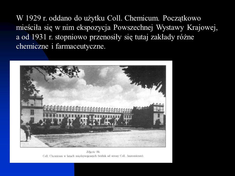 W 1929 r. oddano do użytku Coll. Chemicum