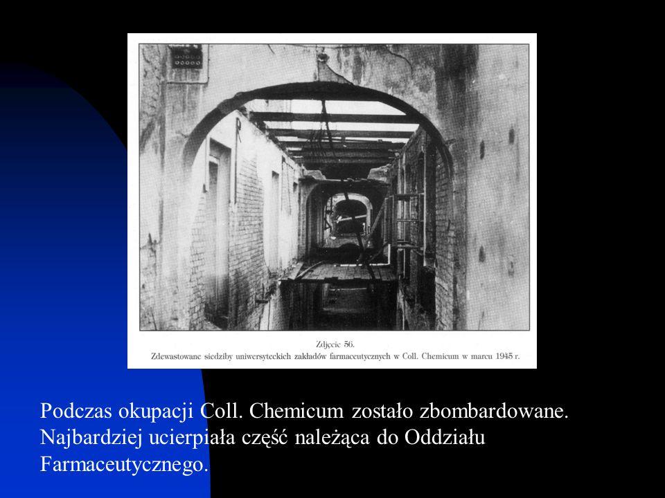 Podczas okupacji Coll. Chemicum zostało zbombardowane