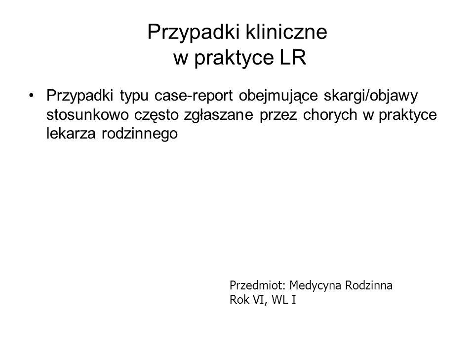 Przypadki kliniczne w praktyce LR