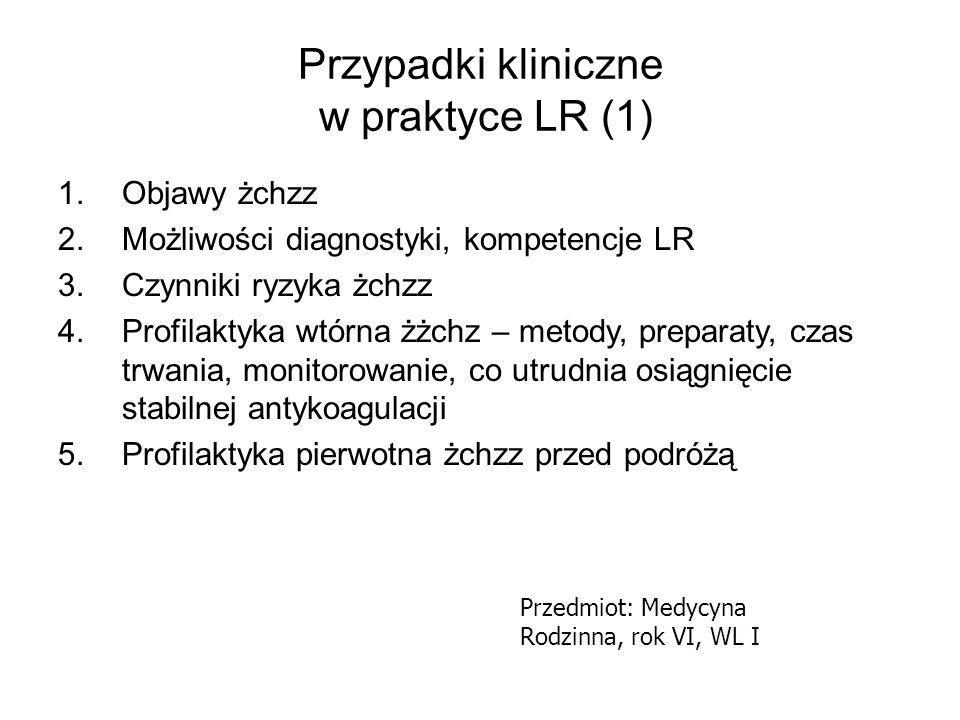 Przypadki kliniczne w praktyce LR (1)