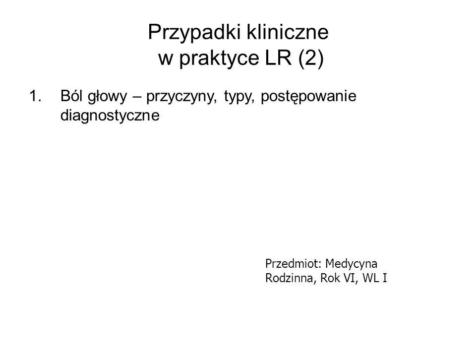 Przypadki kliniczne w praktyce LR (2)