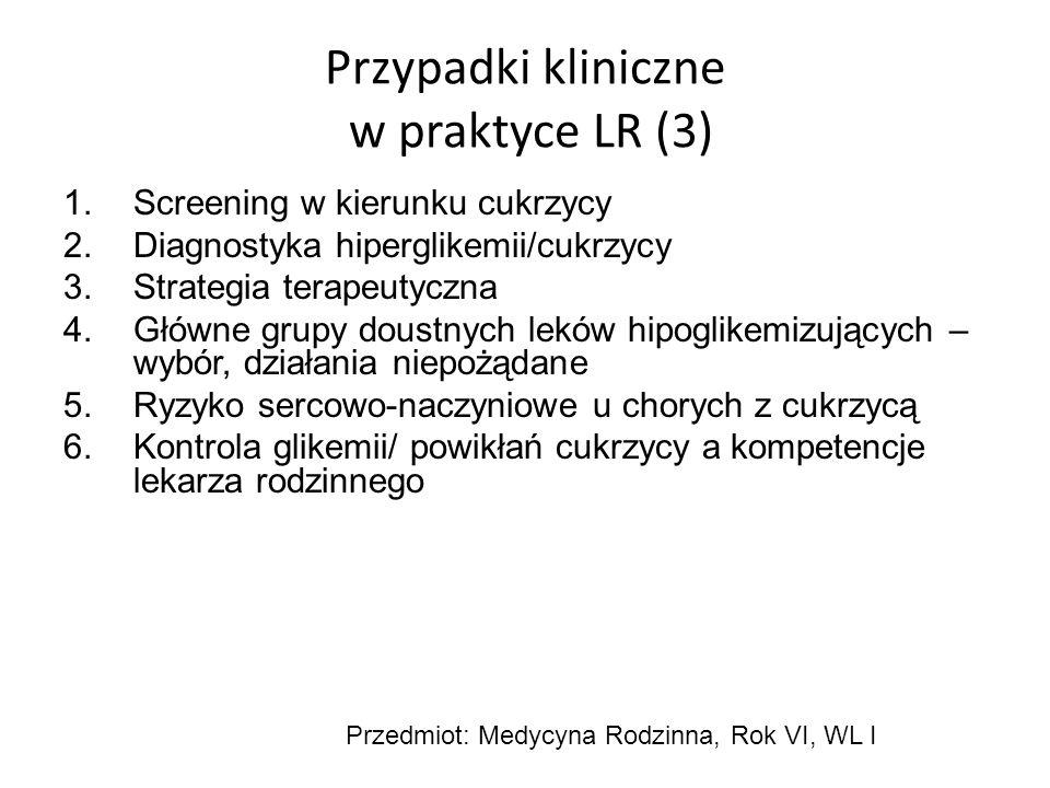 Przypadki kliniczne w praktyce LR (3)