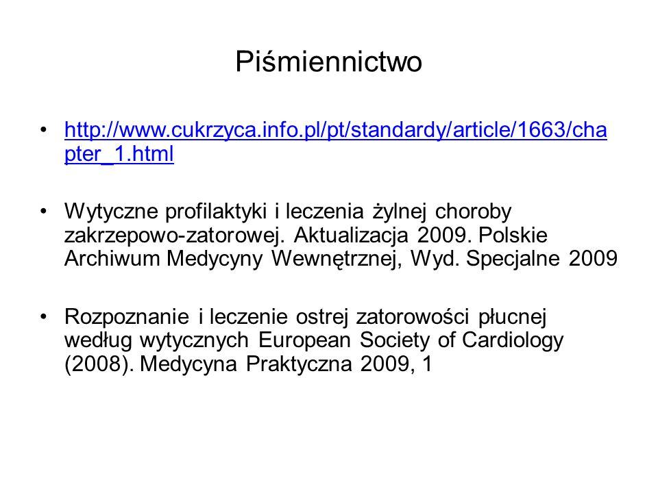 Piśmiennictwohttp://www.cukrzyca.info.pl/pt/standardy/article/1663/chapter_1.html.