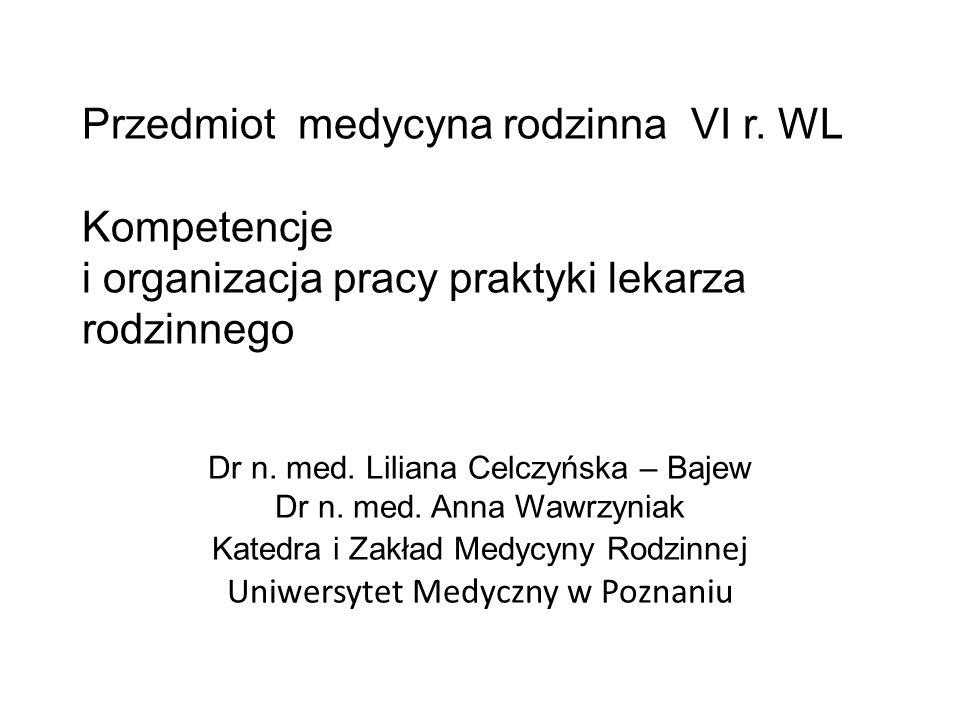 Przedmiot medycyna rodzinna VI r