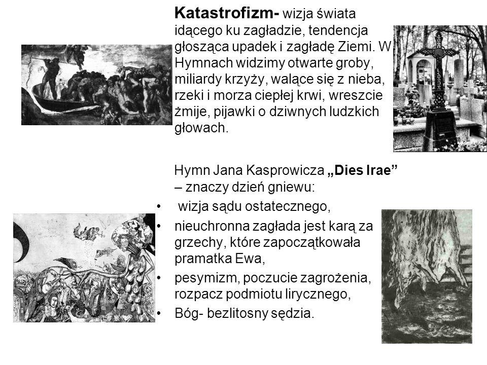 """Hymn Jana Kasprowicza """"Dies Irae – znaczy dzień gniewu:"""