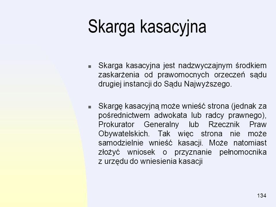 Skarga kasacyjnaSkarga kasacyjna jest nadzwyczajnym środkiem zaskarżenia od prawomocnych orzeczeń sądu drugiej instancji do Sądu Najwyższego.
