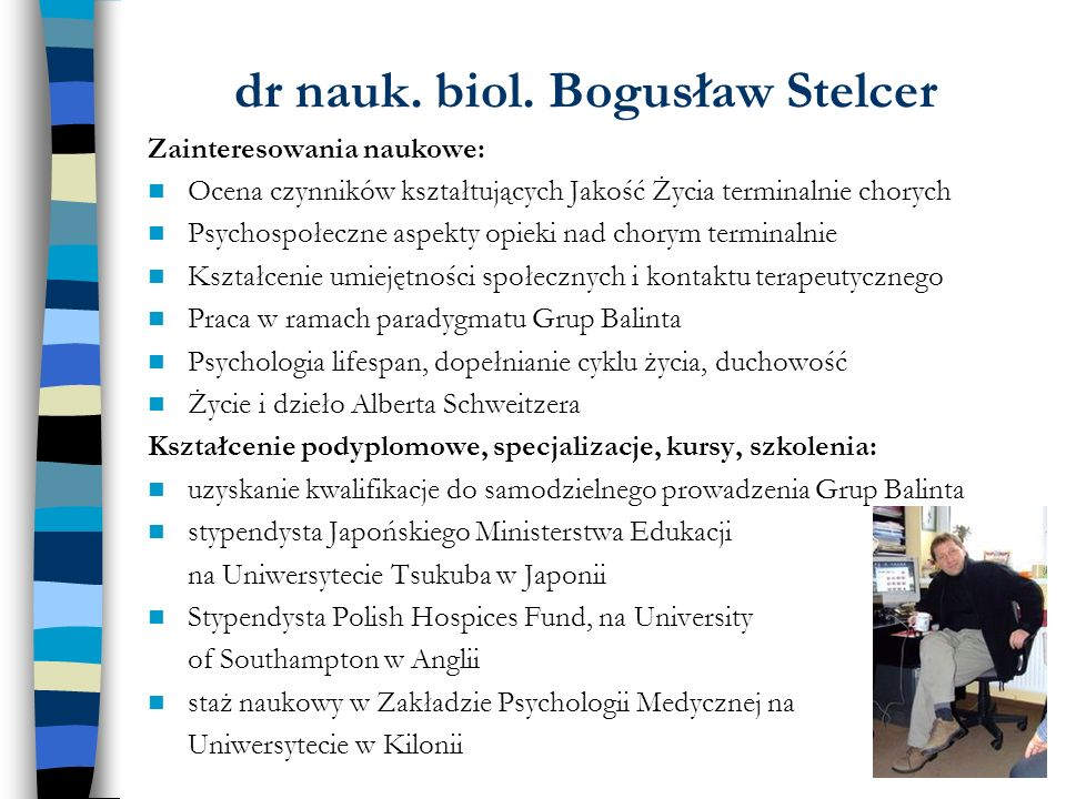 dr nauk. biol. Bogusław Stelcer