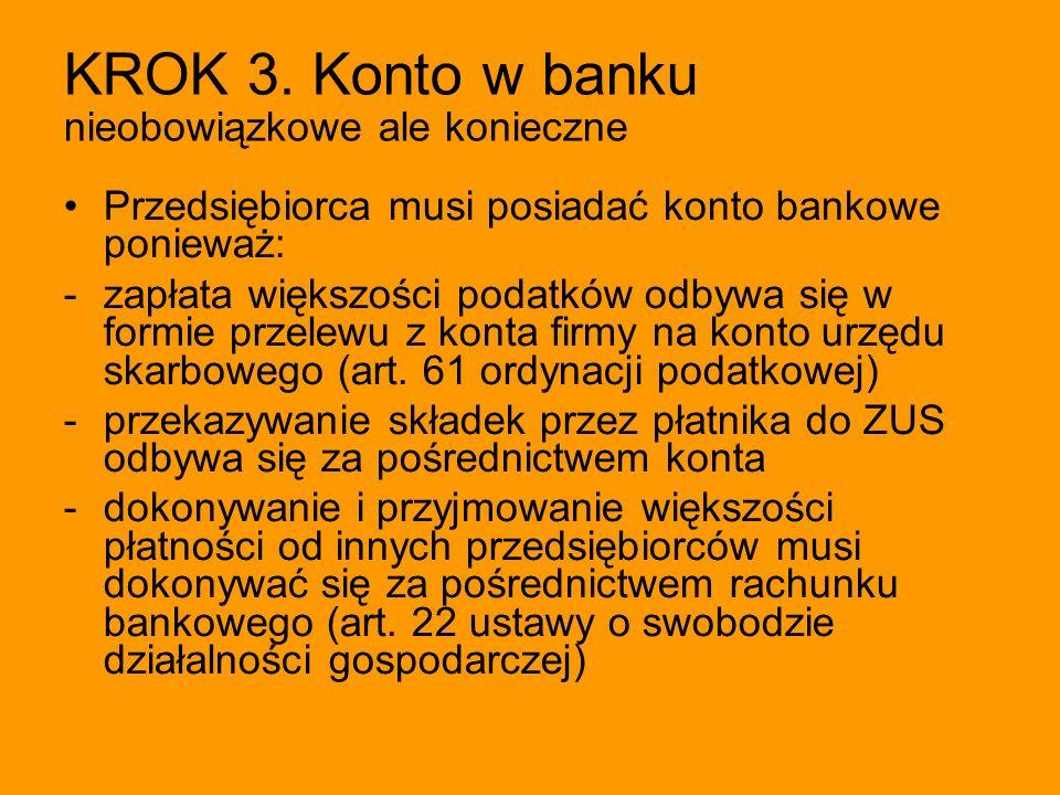 KROK 3. Konto w banku nieobowiązkowe ale konieczne