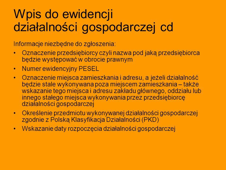 Wpis do ewidencji działalności gospodarczej cd