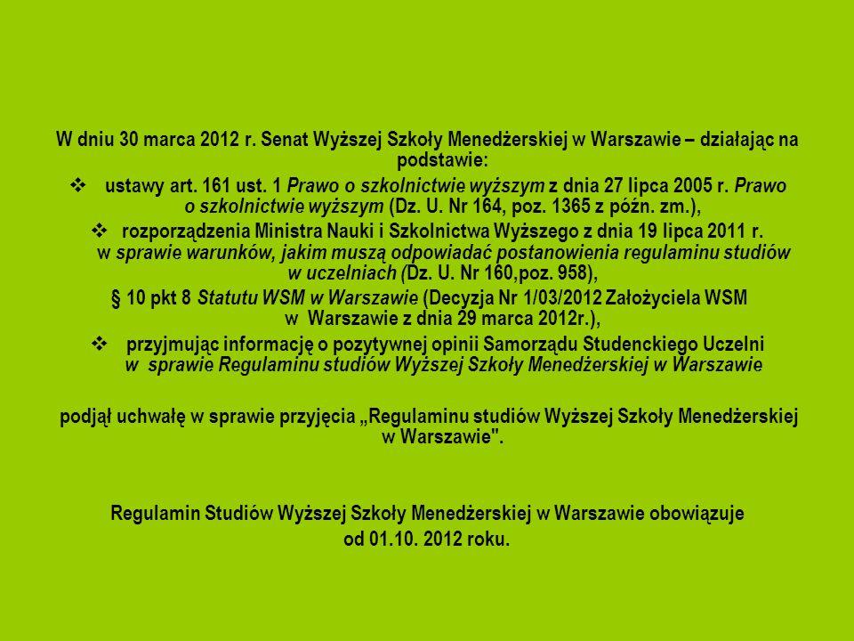 Regulamin Studiów Wyższej Szkoły Menedżerskiej w Warszawie obowiązuje