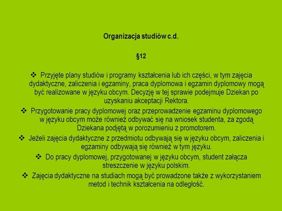 Organizacja studiów c.d.