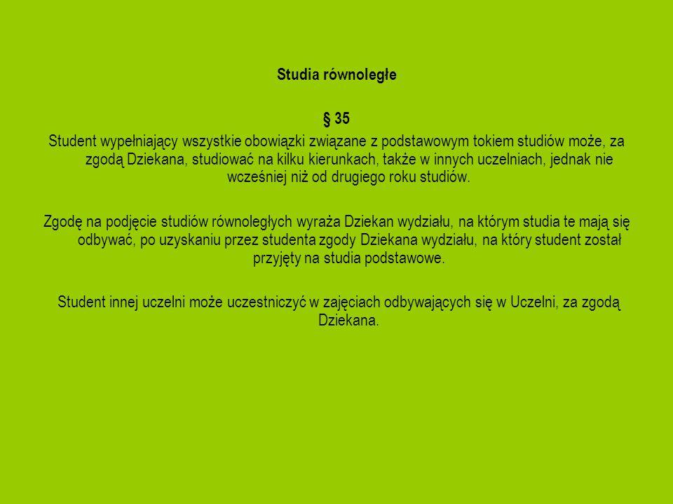 Studia równoległe§ 35.
