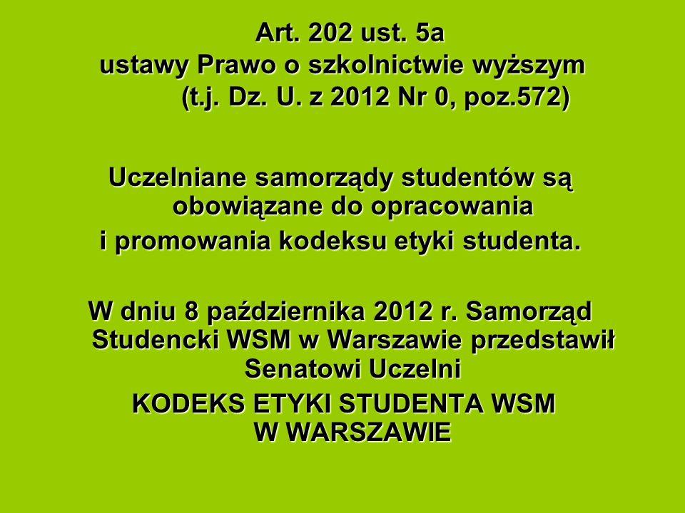 Uczelniane samorządy studentów są obowiązane do opracowania