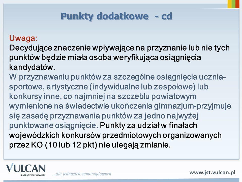 Punkty dodatkowe - cd Uwaga: