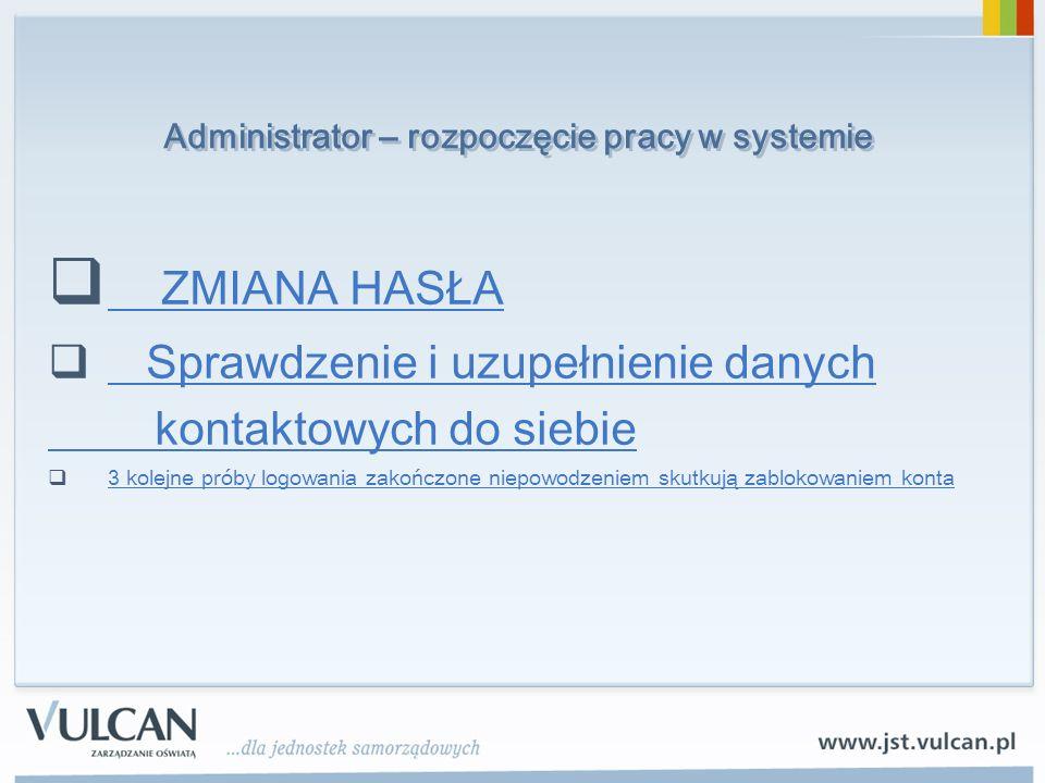 Administrator – rozpoczęcie pracy w systemie