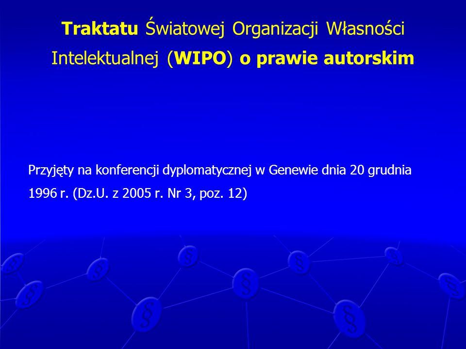 Traktatu Światowej Organizacji Własności Intelektualnej (WIPO) o prawie autorskim