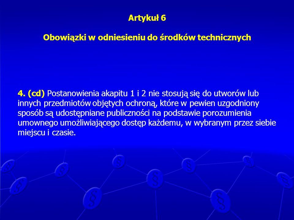 Artykuł 6 Obowiązki w odniesieniu do środków technicznych