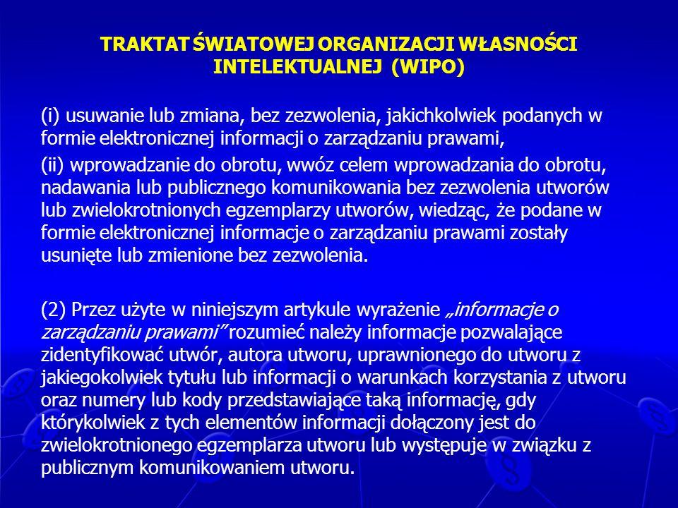TRAKTAT ŚWIATOWEJ ORGANIZACJI WŁASNOŚCI INTELEKTUALNEJ (WIPO)