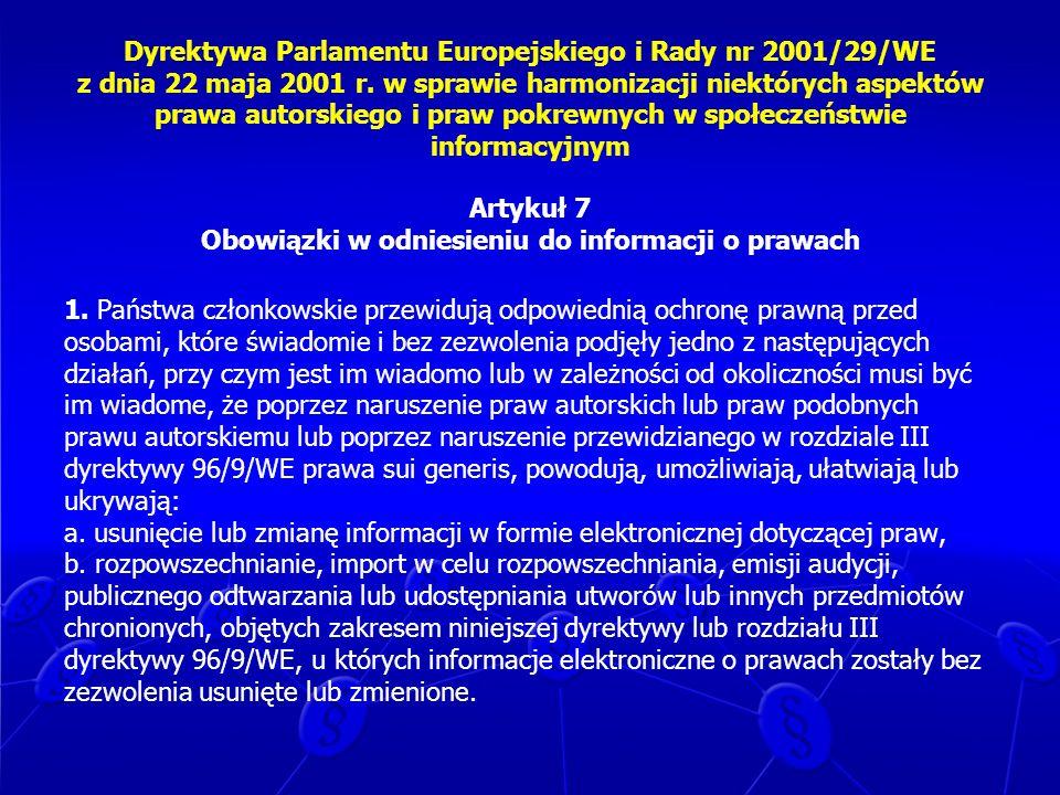 Dyrektywa Parlamentu Europejskiego i Rady nr 2001/29/WE z dnia 22 maja 2001 r. w sprawie harmonizacji niektórych aspektów prawa autorskiego i praw pokrewnych w społeczeństwie informacyjnym