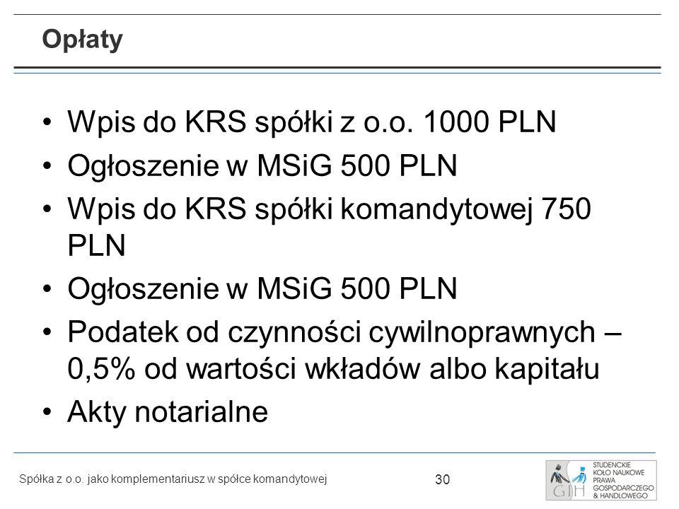 Wpis do KRS spółki z o.o. 1000 PLN Ogłoszenie w MSiG 500 PLN