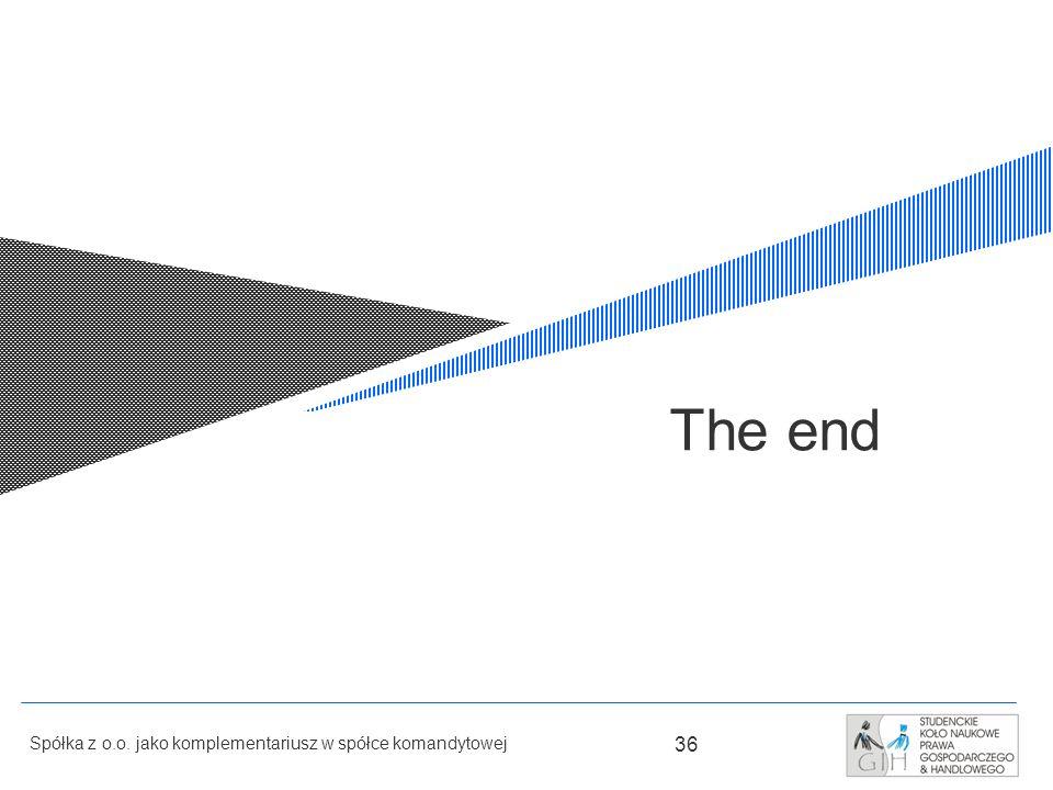 The end Spółka z o.o. jako komplementariusz w spółce komandytowej