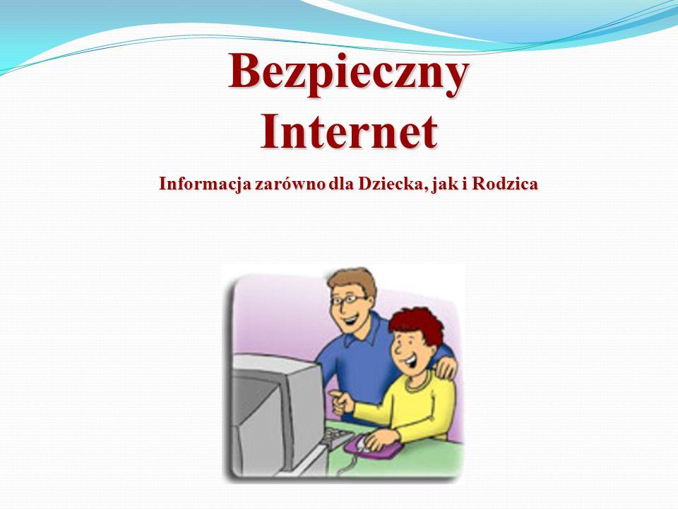 Informacja zarówno dla Dziecka, jak i Rodzica
