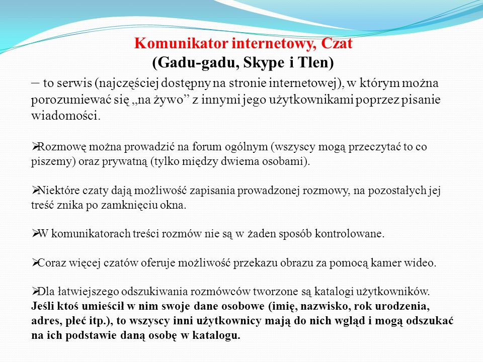 Komunikator internetowy, Czat (Gadu-gadu, Skype i Tlen)