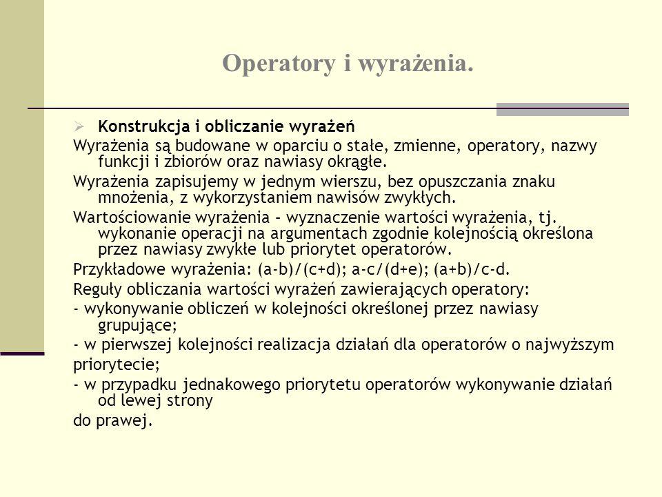 Operatory i wyrażenia. Konstrukcja i obliczanie wyrażeń