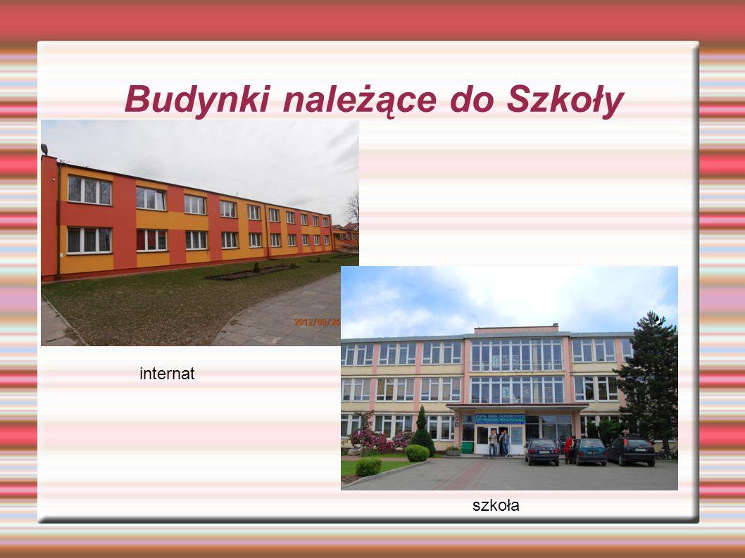 Budynki należące do Szkoły