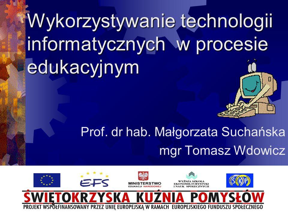 Wykorzystywanie technologii informatycznych w procesie edukacyjnym