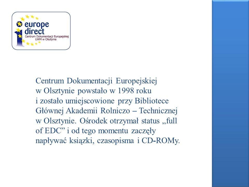Centrum Dokumentacji Europejskiej w Olsztynie powstało w 1998 roku i zostało umiejscowione przy Bibliotece Głównej Akademii Rolniczo – Technicznej w Olsztynie.