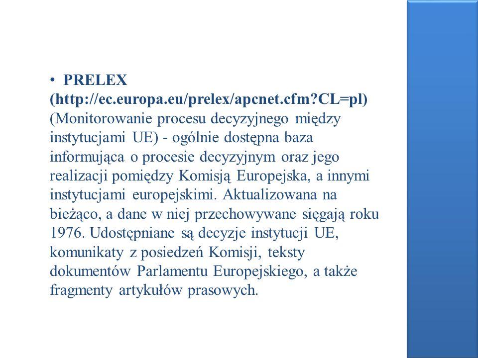 PRELEX (http://ec. europa. eu/prelex/apcnet. cfm