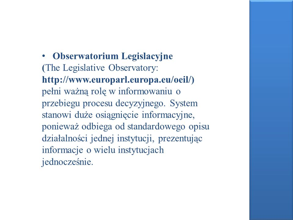 Obserwatorium Legislacyjne (The Legislative Observatory: http://www