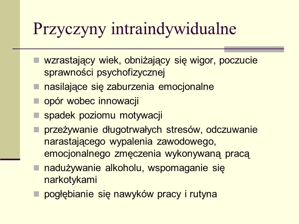 Przyczyny intraindywidualne